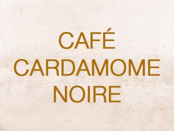 cafecardamomenoire